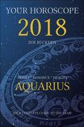 Your Horoscope 2018: Aquarius