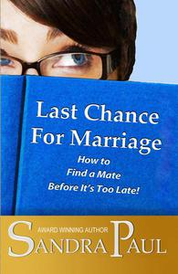 Last Chance for Marriage