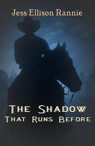 The Shadow That Runs Before