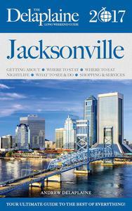 JACKSONVILLE  - The Delaplaine 2017 Long Weekend Guide
