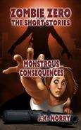 Monstrous Consequences