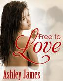 Free to Love (Lesbian Erotica)