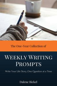 The One-Year Collection of Weekly Writing Prompts
