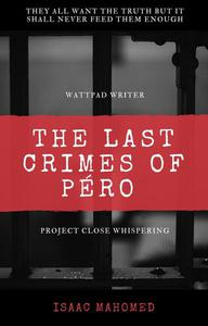 THE LAST CRIMES OF PERO