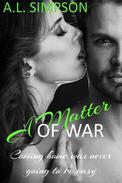 A Matter of War