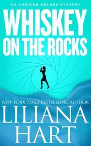 Whiskey on the Rocks (Novella)