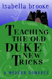 Teaching The Old Duke New Tricks