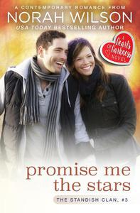 Promise Me the Stars: A Hearts of Harkness Romance