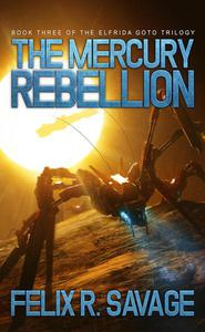 The Mercury Rebellion (Sol System Renegades)