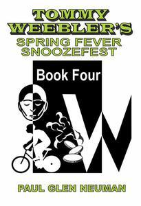 Tommy Weebler's Spring Fever Snoozefest