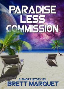 Paradise Less Commission - A Short Story