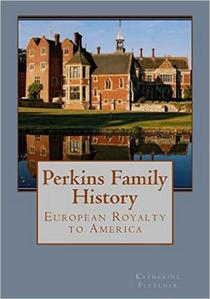 Perkins Family History: European Royalty to Tennessee