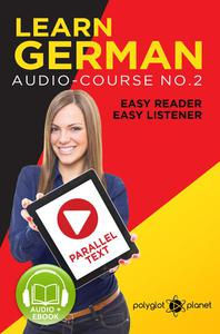 Learn German | Easy Reader | Easy Listener | Parallel Text Audio Course No. 2