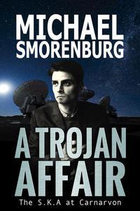A Trojan Affair - The S.K.A. at Carnarvon