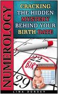 Numerology: Cracking the Hidden Mystery Behind Your Birth Date