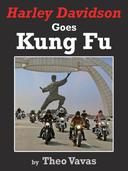 Harley Davidson Goes Kung Fu