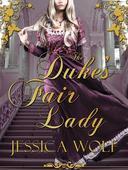 The Duke's Fair Lady