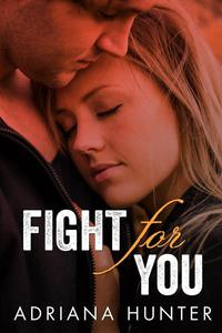 Fight For You (Sweet Submission Series, New Adult Romance)