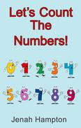 Let's Count the Numbers (Illustrated Children's Book Ages 2-5)