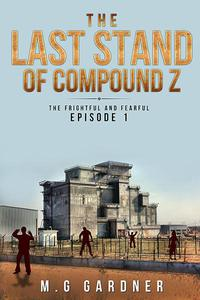 The Last Stand of Compound Z