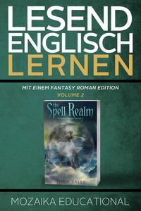 Englisch Lernen: Mit einem Fantasy Roman Edition: Volume 2