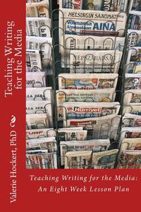 Enseignement de l'Écriture Médiatique Un plan de cours de huit semaines