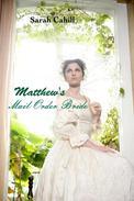 Matthew's Mail Order Bride