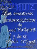 Las aventuras fantasmagóricas de Lord Mc Spirit y de su criado O'Ghost
