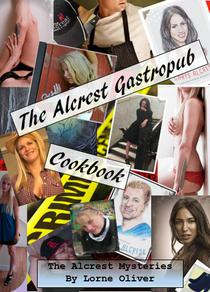 The Alcrest Gastropub Cookbook