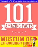The Museum of Extraordinary Things - 101 Amazing Facts You Didn't Know