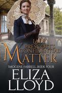 Lady Prescott's Confidential Matter