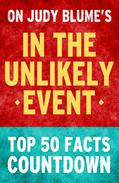 In the Unlikely Event: Top 50 Facts Countdown