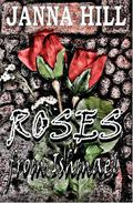 Roses from Ishmael