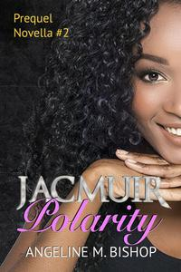 Jacmuir: Polarity