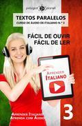 Aprender Italiano - Textos Paralelos | Fácil de ouvir | Fácil de ler | CURSO DE ÁUDIO DE ITALIANO N.º 3