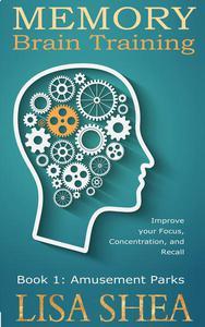 Memory Brain Training - Book 1: Amusement Parks