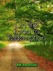 On the Road to Redemption