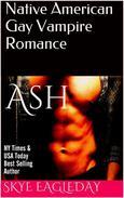 Ash (Native American Gay Vampire Romance)