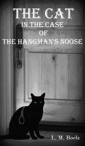 The Cat in the Case of the Hangman's Noose