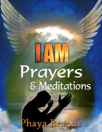 I am Prayers & Meditations