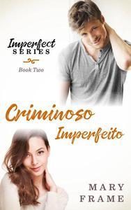 Criminoso Imperfeito