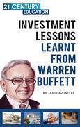 Investment Lessons Learnt From Warren Buffett
