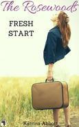 Fresh Start: The Rosewoods Series Prequel