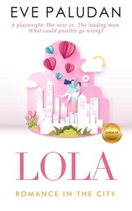 Lola Romance in the City Chick Lit