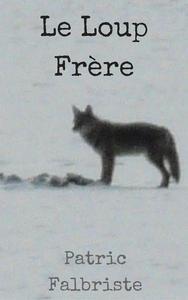 Le Loup Frère