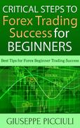 Critical Steps to Forex Trading Success for Beginners