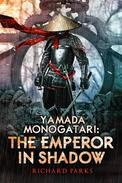 Yamada Monogatori: The Emperor in Shadow
