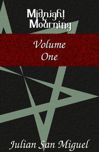 Midnight Mourning: Volume One