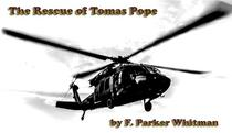 The Rescue of Thomas Pope