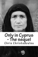 Only in Cyprus - The sequel